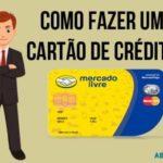 Como fazer Cartão de Crédito Mercado Livre pela Internet