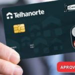 Cartão de crédito Telhanorte: Pedir/Fazer